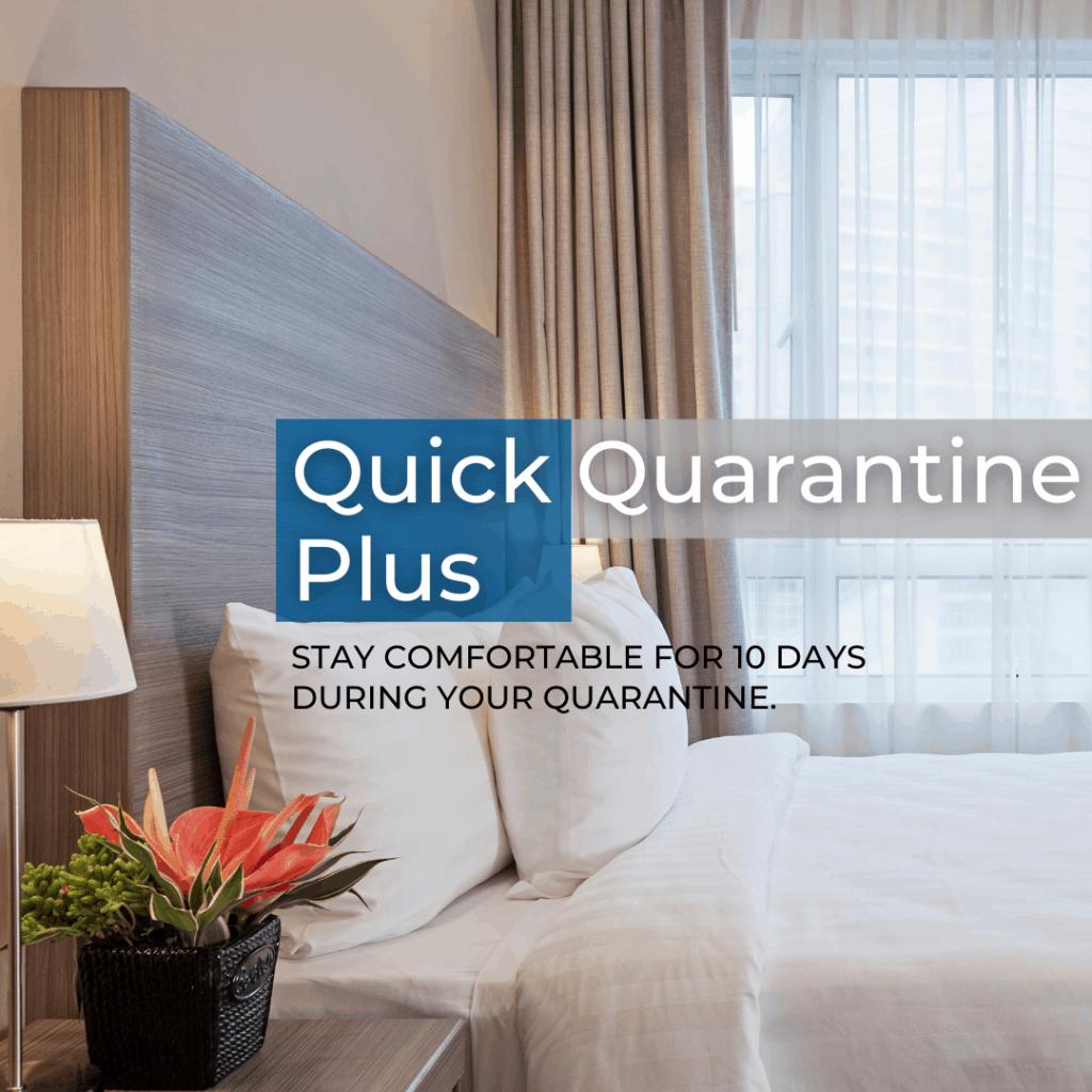 Quick Quarantine Plus